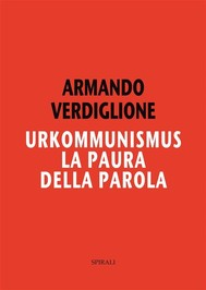 Urkommunismus. La paura della parola - copertina