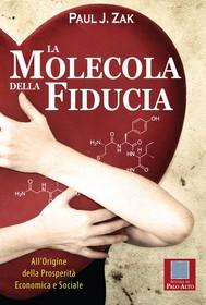 LA MOLECOLA DELLA FIDUCIA - copertina
