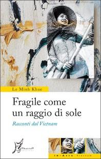 Fragile come un raggio di sole - Librerie.coop
