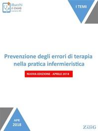 Prevenzione degli errori di terapia nella pratica infermieristica (nuova edizione-aprile 2018) - Librerie.coop