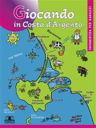 Giocando in Costa d'Argento - Librerie.coop