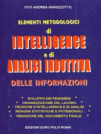 Elementi metodologici di intelligence e di analisi induttiva delle informazioni - Librerie.coop
