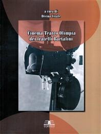 Cinema Teatro Olimpia dei fratelli Bartalini - Librerie.coop