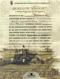 """Quelli di """"Lìeggiù"""". I marchigiani di Bolgheri - Librerie.coop"""