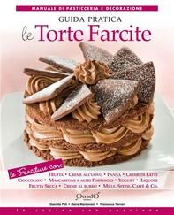 Le torte farcite - Guida pratica - Librerie.coop