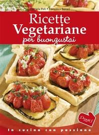 Ricette vegetariane per buongustai - Librerie.coop