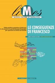 Limes - Le conseguenze di papa Francesco - copertina