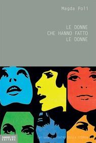 Le donne che hanno fatto le donne - copertina