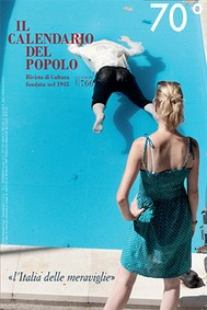 """Il Calendario del Popolo n.766 """"l'Italia delle meraviglie"""" - copertina"""