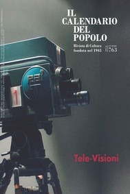 """Il Calendario del Popolo n.763 """"Tele-Visioni"""" - copertina"""