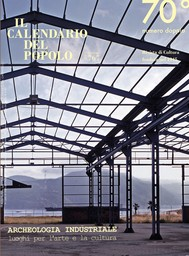 """Il Calendario del Popolo n.767 """"Archeologia industriale, luoghi per l'arte e la cultura"""" - copertina"""