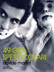 49 gol spettacolari - copertina