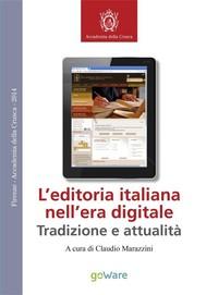 L'editoria italiana nell'era digitale - Tradizione e attualità - copertina