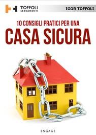 10 Consigli pratici per una casa sicura - copertina