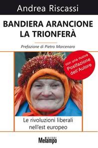 Bandiera arancione la trionferà - Librerie.coop