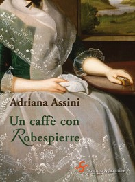 Un caffè con Robespierre - Librerie.coop