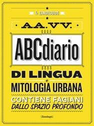 ABCdiario di lingua e mitologia urbana - copertina