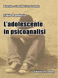 L'adolescente in Psicoanalisi  Verso la fine del trattamento - copertina