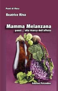 Mamma Melanzana passi alla ricerca dell'affetto - copertina