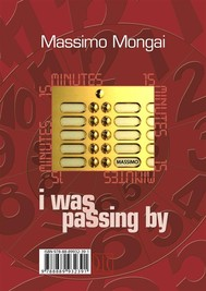 15 Minutes. I Was Passing By - copertina