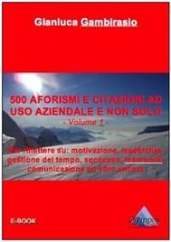 500 aforismi e citazioni ad uso aziendale e non solo - Volume 1 - copertina