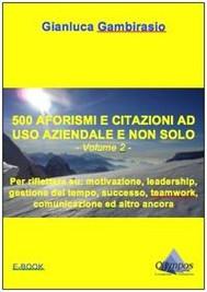 500 aforismi e citazioni ad uso aziendale e non solo - Volume 2 - copertina