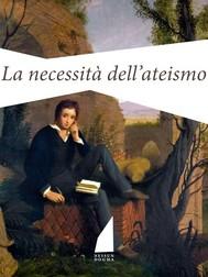 La necessità dell'ateismo - copertina