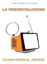 La Videoevoluzione - copertina