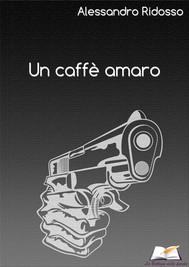 Un caffè amaro - copertina