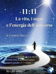 11:11 La vita, i sogni e l'energia dell'universo - copertina