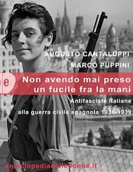 Non avendo mai preso un fucile tra le mani. Antifasciste italiane alla guerra civile spagnola 1936-1939 - copertina