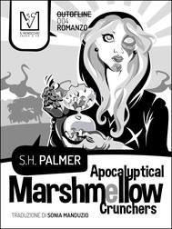 Apocalyptical Marshmellow Crunchers - copertina