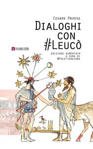 dialoghi con #Leucò di Cesare Pavese Edizione aumentata a cura di @twletteratura - copertina