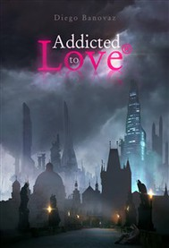 Addicted to love® - copertina