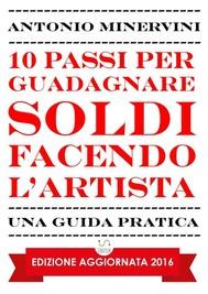 10 Passi per Guadagnare Soldi facendo l'Artista - copertina