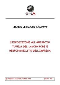 L'esposizione all'amianto: tutela del lavoratore e responsabilità dell'impresa - Librerie.coop