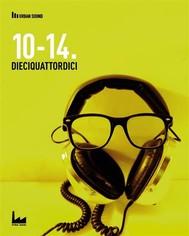 10-14. Dieciquattordici - copertina