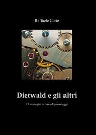 Dietwald e gli altri - copertina