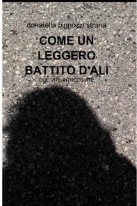 COME UN LEGGERO BATTITO D'ALI - Librerie.coop