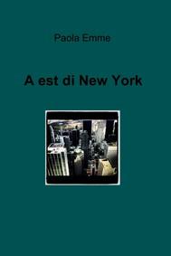 A est di New York - copertina