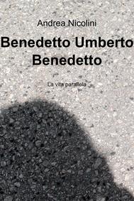 Benedetto Umberto Benedetto - copertina