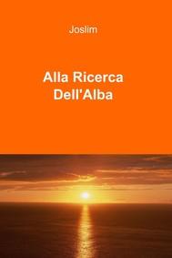 Alla Ricerca Dell'Alba - copertina