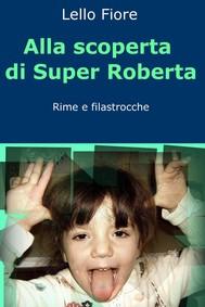 Alla scoperta di Super Roberta - copertina