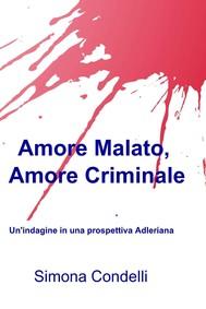 Amore Malato, Amore criminale - copertina