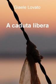A caduta libera - copertina