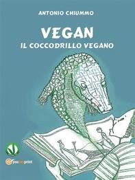 Vegan - Il coccodrillo vegano - Librerie.coop