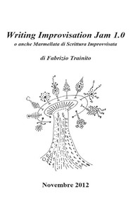 Favole e Storie improvvisate volume 1 - Writing improvisation jam 1.0 - copertina