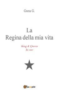 La Regina della mia vita - copertina