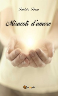 Miracoli d'amore - Librerie.coop
