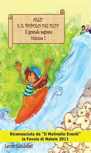 Ally e il popolo dei Fluv– Il grande segreto Volume 1 - copertina
